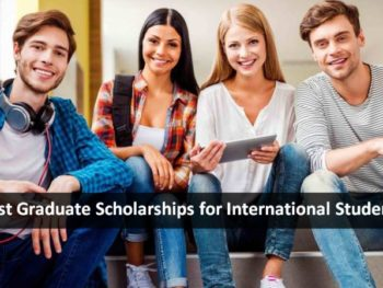 Best Graduate Scholarships for International Students