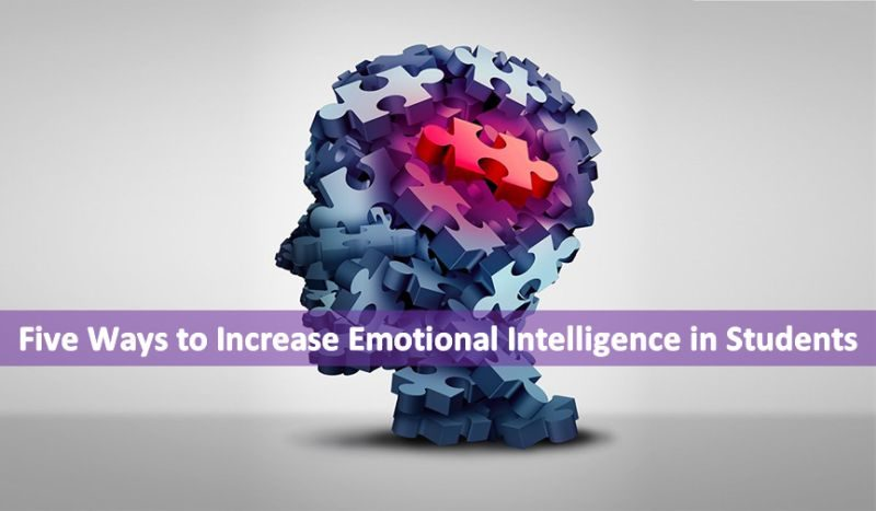 Five Ways to Increase Emotional Intelligence in Students