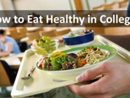 How to Eat Healthy in College?
