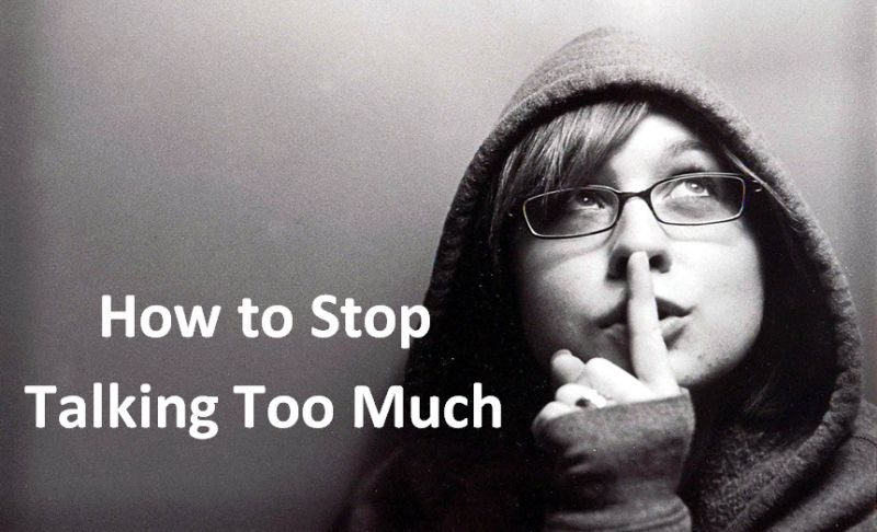 How to Stop Talking Too Much
