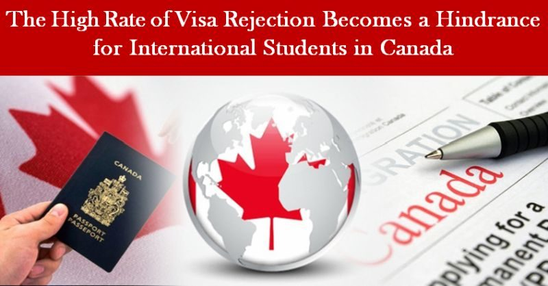 The High Rate of Visa Rejection Becomes a Hindrance for International Students in Canada