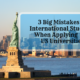 International Students Should Avoid Big 3 Mistakes When Applying to US Universities