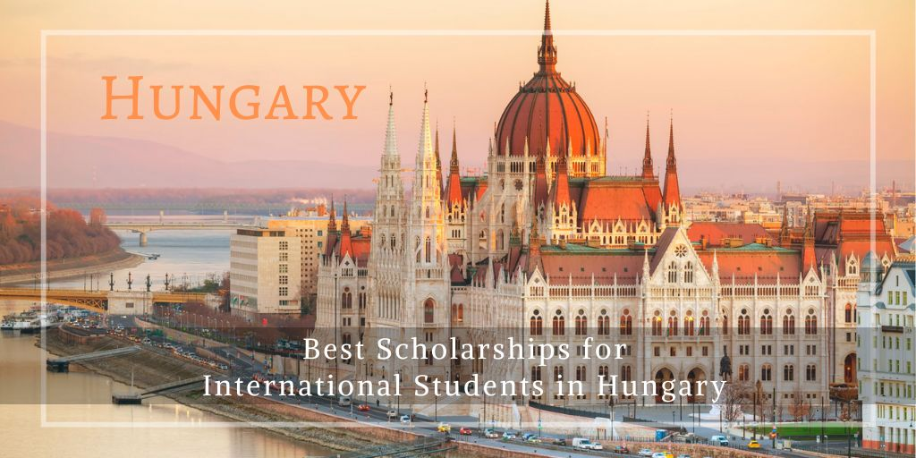 Best Scholarships for International Students in Hungary ...