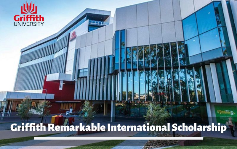 Apply Now: Griffith Remarkable Scholarship for International Students -  FreeEducator.com