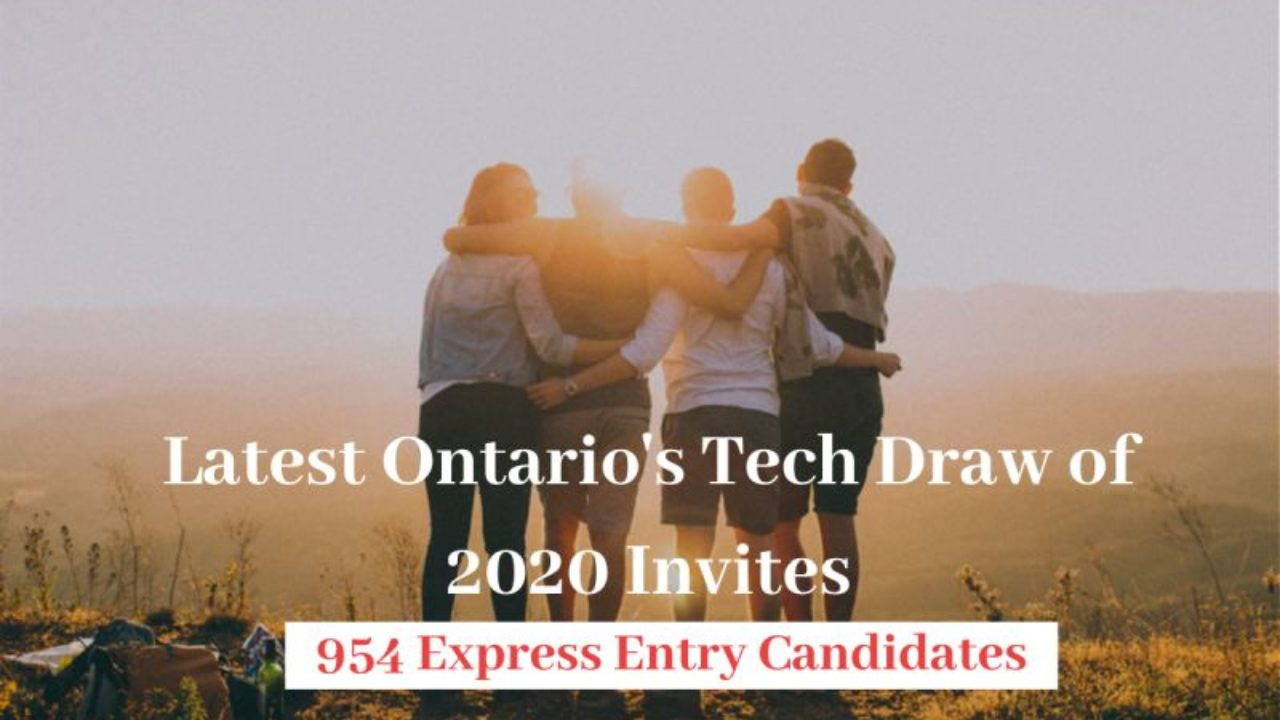 Latest Ontario S Tech Draw Of 2020 Invites 954 Express Entry Candidates Freeeducator Com