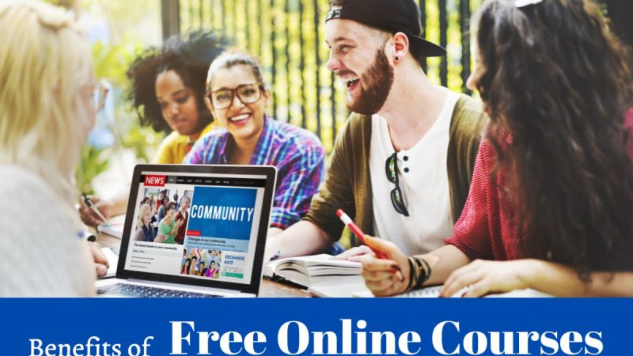 Why Are Free Online Courses Beneficial For Students Freeeducator Com