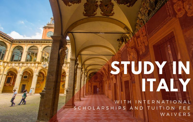 Study in Italy With International Scholarships and Tuition Fee Waivers 2020