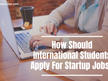How Should International Students Apply For Startup Jobs?