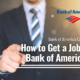 Bank of America Careers - How to Get a Job at Bank of America?