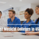 Best Medical Colleges in USA