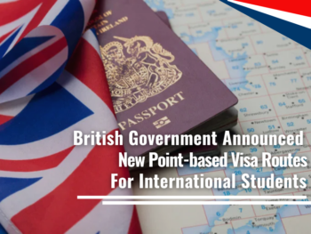 British Government Announced New Point-based Visa Routes for International Students