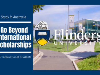 Go Beyond International Scholarships at Flinders University, Australia