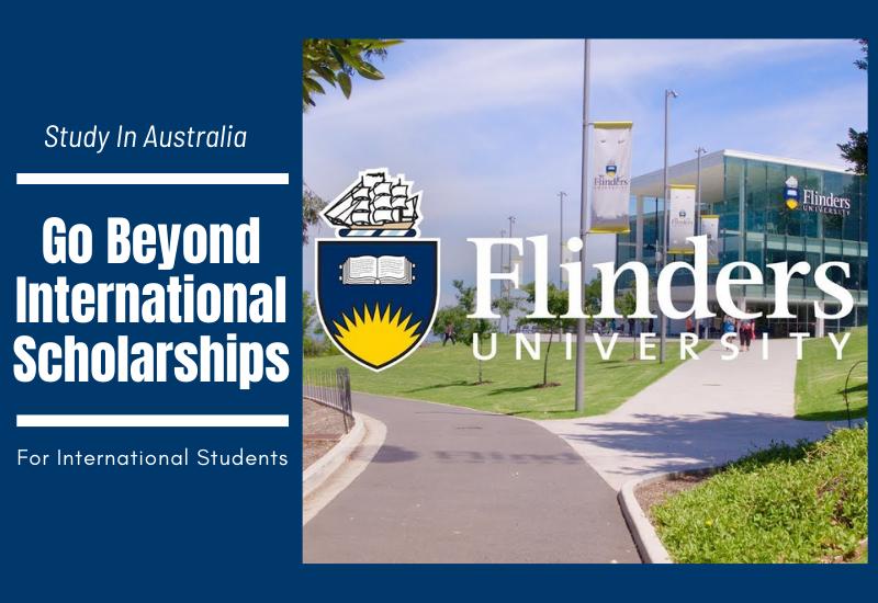 Go Beyond International Scholarships at Flinders University, Australia