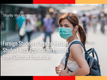 International Students Urge to Restart Student Visa Application Process from German Embassies