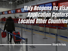 Italy Reopens Its Visa Application Centers Located Other Countries