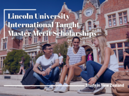 Lincoln University International Taught Master Merit Scholarships in New Zealand