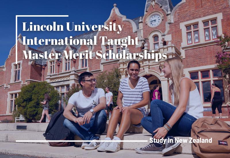 Lincoln University International Taught Master Merit Scholarships in New Zealand
