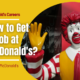 McDonald's Careers – How to Get a Job at McDonald's?