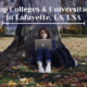 Top 10 Colleges and Universities in Lafayette, LA