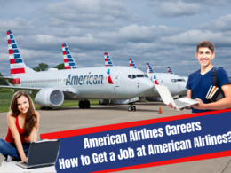 American Airlines Careers - How to Get a Job at American Airlines?
