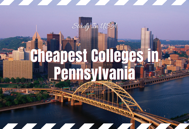 Cheapest Colleges in Pennsylvania