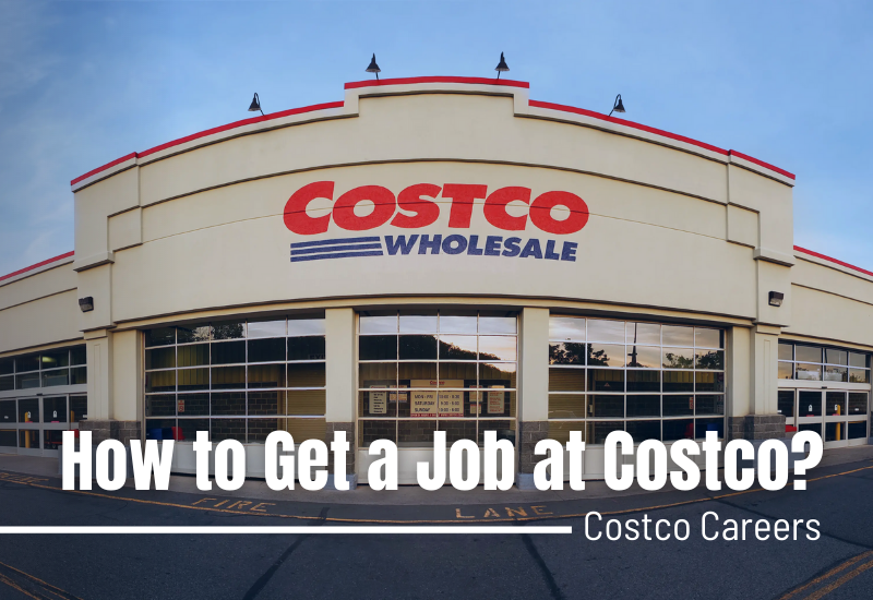 Costco Careers - How to Get a Job at Costco