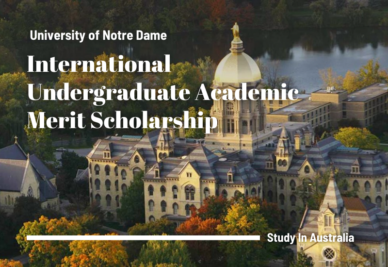 International Undergraduate Academic Merit Scholarship at University of Notre Dame, Australia