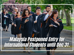 Malaysia Postponed Entry for International Students until Dec 31.