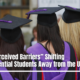 """""""Perceived Barriers"""" Shifting Potential Students Away from the US"""