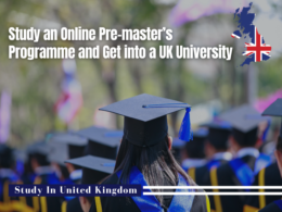 Study an Online Pre-master's Programme and Get into a UK University