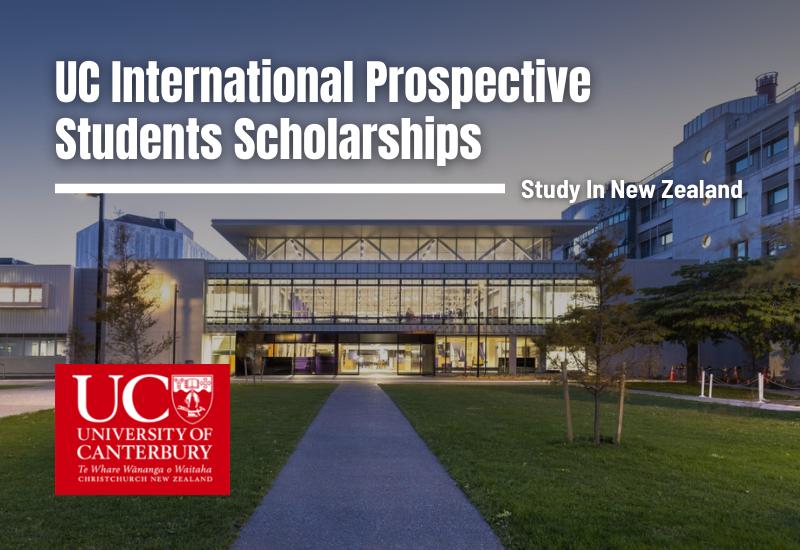 UC International Prospective Students Scholarships, New Zealand