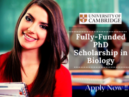 Fully-funded PhD Scholarship in Biology at the University of Cambridge