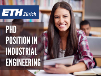 PhD Position in Industrial Engineering at ETH Zurich