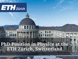 PhD Position in Physics at the ETH Zürich, Switzerland