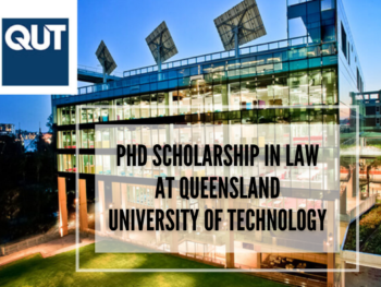 PhD Scholarship in Law at Queensland University of Technology