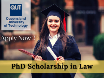 PhD Scholarship in Law at the Queensland University of Technology