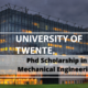 PhD Scholarship in Mechanical Engineering at the University of Twente