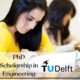PhD Scholarship in Engineering at the Delft University of Technology