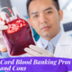 Cord Blood Banking Pros and Cons