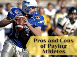Pros and Cons of Paying Athletes